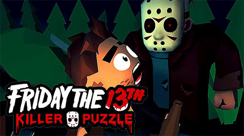 Friday the 13th: Killer puzzle android game free download